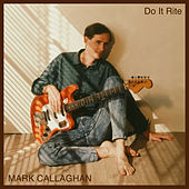 Do It Rite de Mark Callaghan