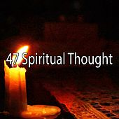 47 Spiritual Thought by Ambiente