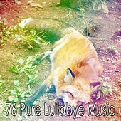 76 Pure Lullabye Music de Lullaby Land