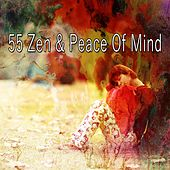 55 Zen & Peace of Mind by Spa Relaxation