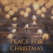 Peace for Christmas von José Feliciano, Vince Guaraldi Trio, Garry Remo Quartet, Gigi, The Andrew Sisters, Dora Bryan, Tommy Regan, Las Ardillitas De Lalo Guerrero, Steve Lawrence