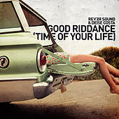 Good Riddance (Time of Your Life) de Rever Sound