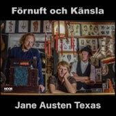 Jane Austen Texas by Förnuft och Känsla