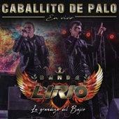 Caballito de Palo (En Vivo) de Banda Lirio