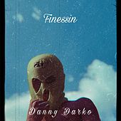 Finessin' by Danny Darko