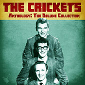 Anthology: The Deluxe Collection (Remastered) by The Crickets