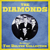Anthology: The Deluxe Collection (Remastered) by The Diamonds