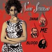 Inna Me Blood by Nadine Sutherland