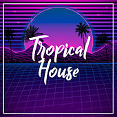 Tropical House von Ibiza House Classics