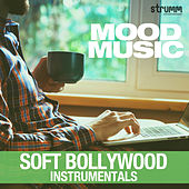 Mood Music - Soft Bollywood Instrumentals by Various Artists