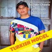 Turkish Model de Tajinder Singh Chawla