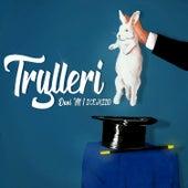 Trylleri by Dani M.