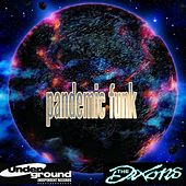 Pandemic Funk by The Dixons