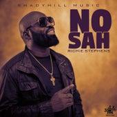 No Sah by Richie Stephens