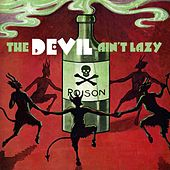 The Devil Ain't Lazy by Various Artists