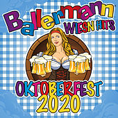 Ballermann Wiesn Hits - Oktoberfest 2020 von Various Artists