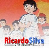 Hasta Luego Querido Amigo (So Long Dear Friend) de Ricardo Silva (1)