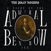 A Night at the Admiral Benbow Inn von The Jolly Rogers