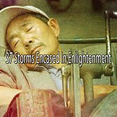 37 Storms Encased in Enlightenment by Rain Sounds (2)