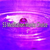 53 Meditation Monks Choice van Meditation Spa