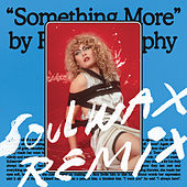 Something More (Soulwax Remix) by Roisin Murphy