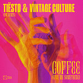 Coffee (Give Me Something) (IFK Remix) de Tiësto