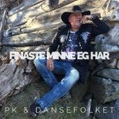 Finaste minne eg har by Pk & Dansefolket