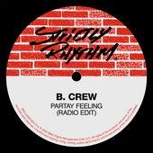 Partay Feeling (Radio Edit) by B Crew