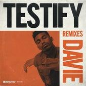 Testify (Remixes) by Davie