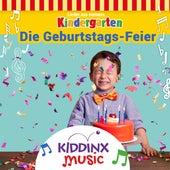 Die Geburtstags-Feier (Lieder aus meinem Kindergarten) di KIDDINX Music