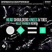 Head Shoulders Knees & Toes (feat. Norma Jean Martine) (Alle Farben Remix) by Ofenbach