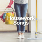 Housework Songs di Various Artists
