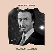 Peter Alexander -  Platinum Selection de Peter Alexander