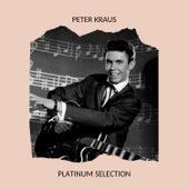 Peter Kraus - Platinum Selection by Peter Kraus