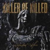 Dream Gone Bad by Killer Be Killed