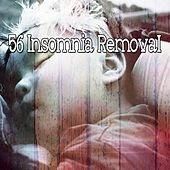 56 Insomnia Removal von Best Relaxing SPA Music