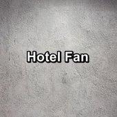 Hotel Fan by Brown Noise