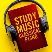 Study Music: Classical Piano by Various Artists