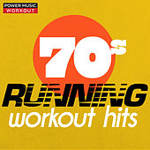 70s Running Workout Hits (Nonstop Running Fitness & Workout Mix 132 BPM) von Power Music Workout