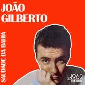Saudade Da Bahia by João Gilberto