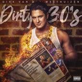 Dirty 30's de Dirk Van Der Westhuizen