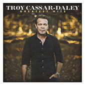 Greatest Hits von Troy Cassar Daley