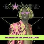 Higher on the Dance Floor (Remix) de MoogStar