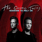 Someone to Rely On by Cosmic Twins