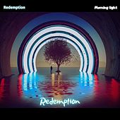 Redemption von The Morning Light