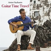 Guitar Time Travel by Anton Yuzhanin