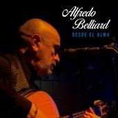 Desde el alma de Alfredo Belliard