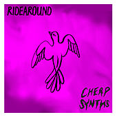 Ridearound by Cheap Synths
