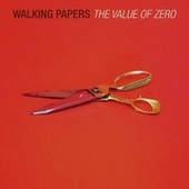 The Value of Zero by Walking Papers