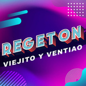 Regeton viejito y ventiao by Various Artists